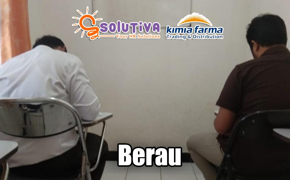 Psikotes untuk Karyawan PT Kimia Farma T&D di Berau, Kalimantan