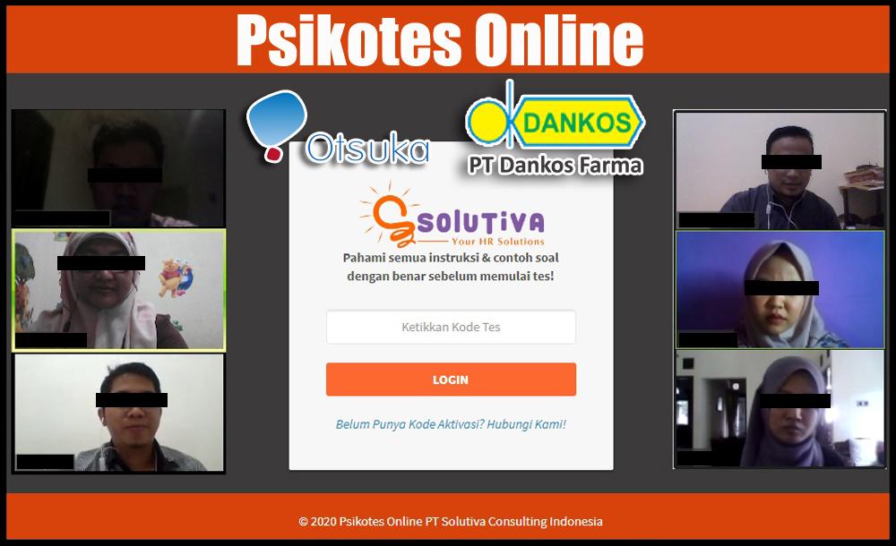 Psikotes Online untuk PT Amerta Indah Otsuka dan PT Dankos Farma yang dilakukan di PT Solutiva Consulting Indonesia