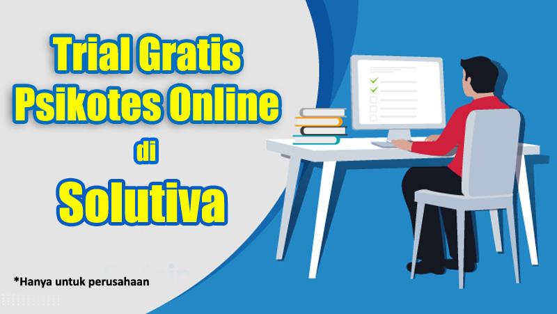 Trial Psikotes Online Gratis di PT Solutiva Consulting Indonesia
